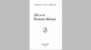 """Grandes ensayos bolivianos. """"¿Qué es la Revolución Boliviana?"""" 1"""